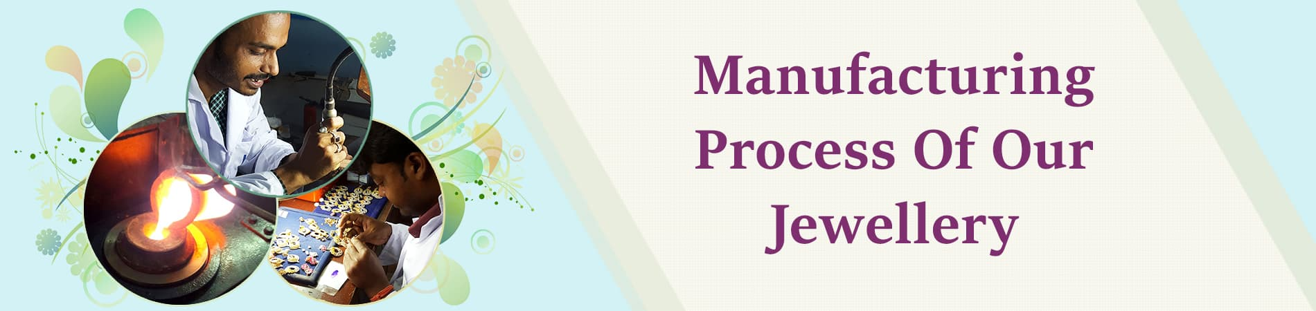 1598945470_1580714641_Manufacturing_Process_Of_Our_Jewellery.jpg